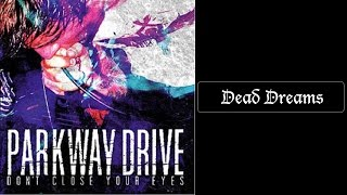 Parkway Drive - Dead Dreams (EP) [Lyrics HQ]