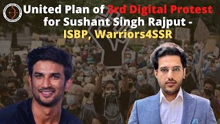 United Plan of 3rd Digital Protest for Sushant Singh Rajput - ISBP, Warriors4SSR