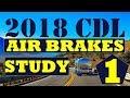 2018 CDL Section 5 Air Brakes Endorsement Exam Study V1