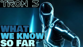 Tron 3: What We Know So Far
