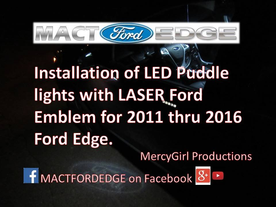 Installation of LED puddle lights with the LASER Ford Logo on a 2011