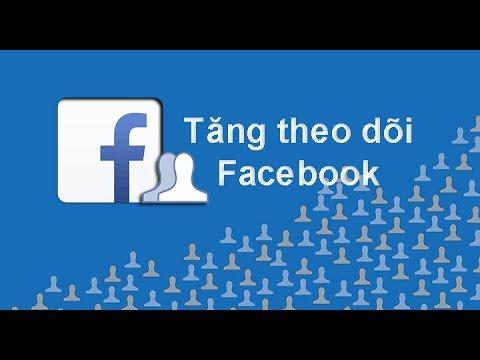 8 Cách tăng lượt theo dõi chất lượng trên Facebook - Sub thật 100%