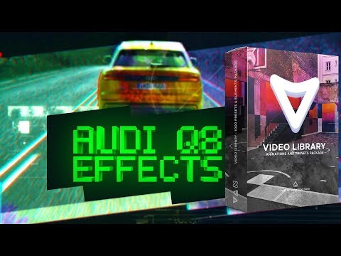Audi Q8 EFFECTS with Video Library // After Effects