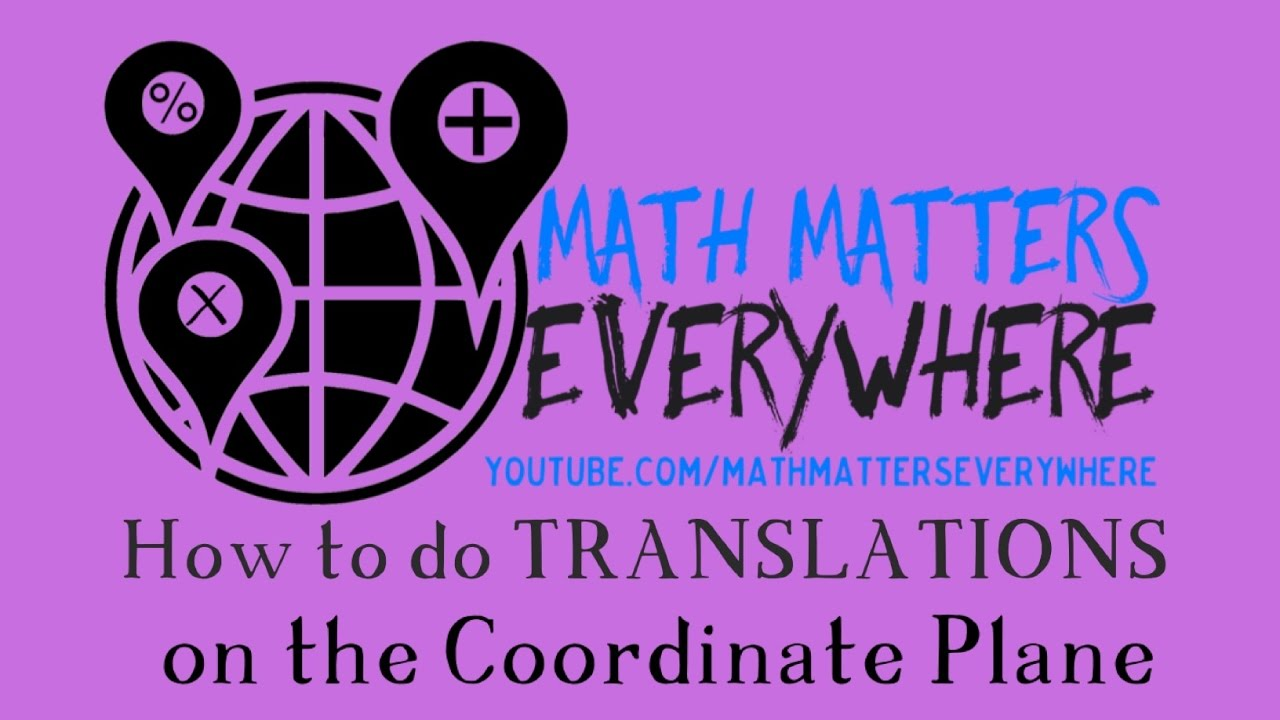 How To Do Translations In Geometry Video