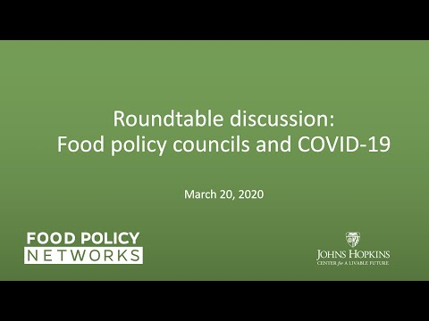 Roundtable discussion: Food policy councils and COVID-19