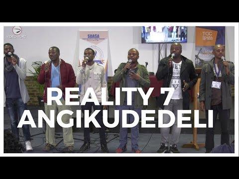 REALITY 7   ANGIKUDEDELI UNGANGI BUSI SANGA