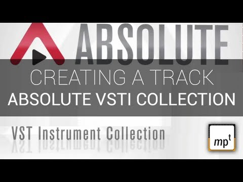 Steinberg Absolute VSTi Collection - Building a Track Idea