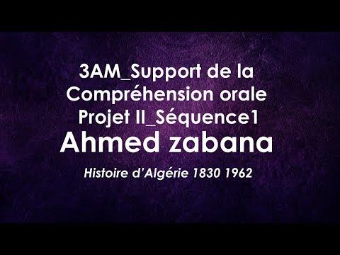 Ahmed Zabana  Histoire d'Algérie 1830 1962