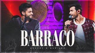 Munhoz e Mariano - Barraco (Buteco)