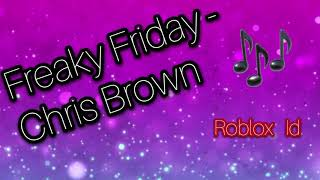 FREAKY FRIDAY - CHRIS BROWN ROBLOX ID