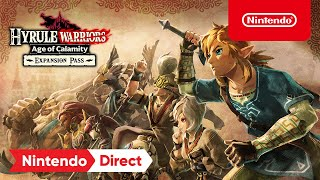 Hyrule <b>Warriors</b>: Age of Calamity – Expansion Pass Announcement ...