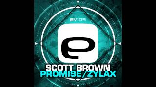 Scott Brown - Promise (Original Mix) [Evolution Records]