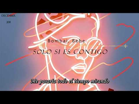 Solo Si Es Contigo - Bombai, Bebe (Lyrics Video)