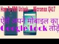 Micromax q417 frp unlock