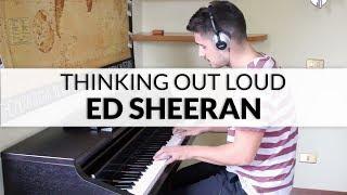 Ed Sheeran - Thinking Out Loud | Piano Cover