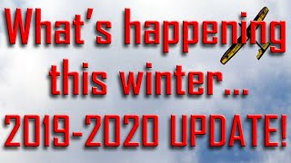 Whats Happening this winter- 2019-2020