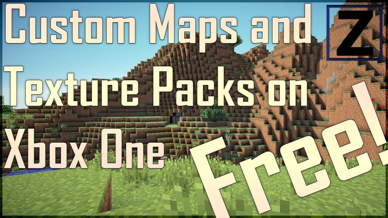 PATCHED] Free Custom Texture Packs and Maps on Xbox One Minecraft
