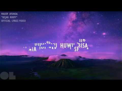 Maudy Ayunda - Kejar Mimpi Lyrics