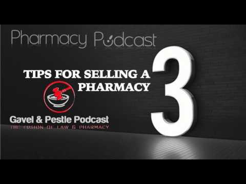 3 Tips for Selling a Pharmacy - Pharmacy Podcast Episode 446
