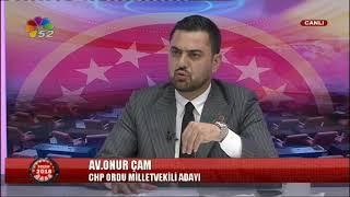 21/06/2018 SEÇİM 2018 - ONUR ÇAM / CHP ORDU MV. ADAYI