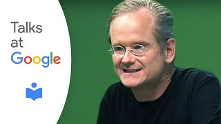 "Lawrence Lessig: ""Republic, Lost"" 