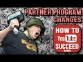 How to SUCCEED without YouTube Partner Program in 2018 & Why YouTube ACTUALLY did this.