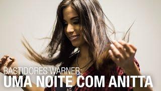Baixar Bastidores Warner - Uma noite com Anitta