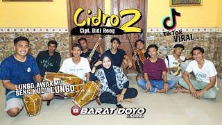 CIDRO 2 (LUNGO AWAKKU SENG KUDU LUNGO) - BARAT DOYO TEAM