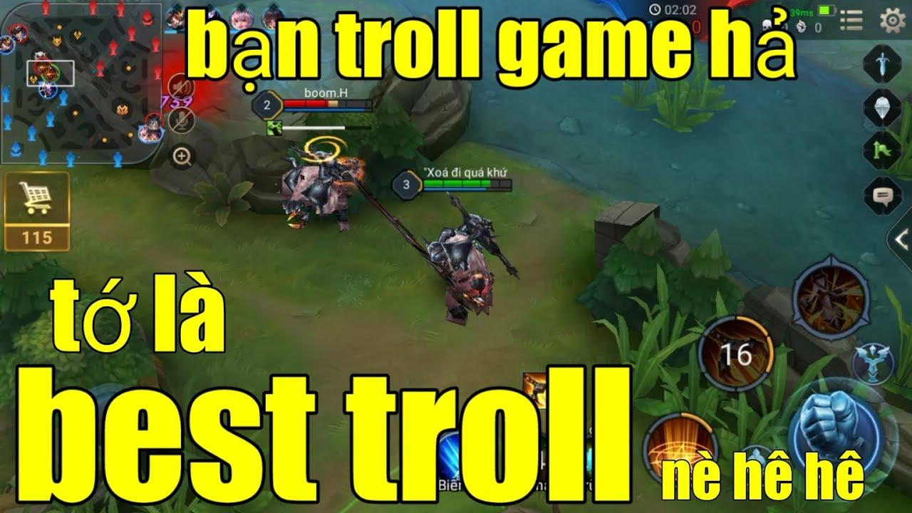 Hài Liên Quân _ Cược Rụng Răng Khi 2 Thánh Troll Gặp Nhau   Ai Sẽ Là Best  Troll Việt Nam