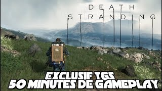 DEATH STRANDING, 50 MINUTES DE GAMEPLAY ! [ EXCLU TGS 2019 ]