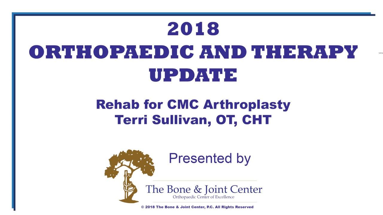 Ortho Update 2018 Rehab For Cmc Arthroplasty Youtube