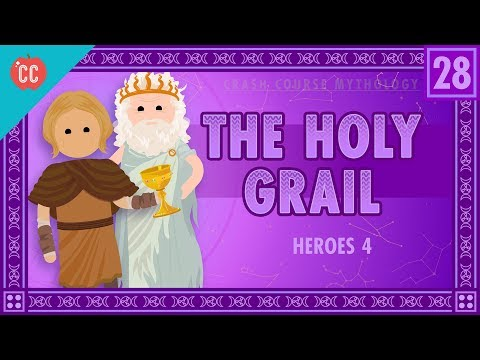 Galahad, Perceval, And The Holy Grail: Crash Course World Mythology #28