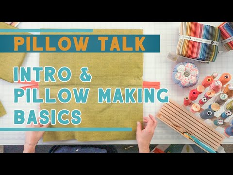 Pillow Talk Book By Edyta Sitar - Pillow Making Basics, Fabrics And Backings - Fat Quarter Shop