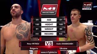 Петр Петров vs Вадим Шабадаш, M-1 Challenge 88