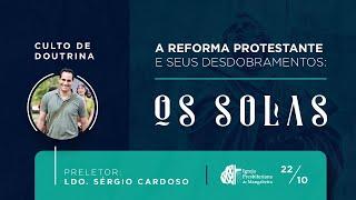 Culto de Doutrina: 5 Solas da Reforma - IP de Mangabeira - 22/10/2020