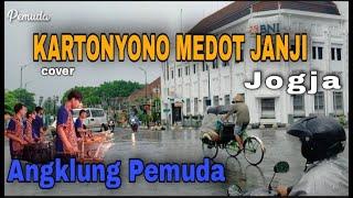 Download JOGJA || KARTONYONO MEDOT JANJI Angklung Pemuda (cover)