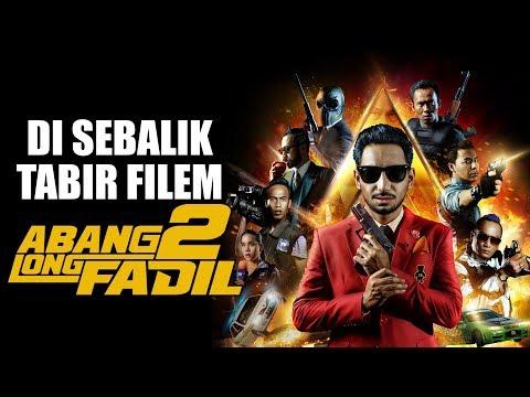 ABANG LONG FADIL 2  Di Sebalik Tabir Filem ABANG LONG FADIL 2