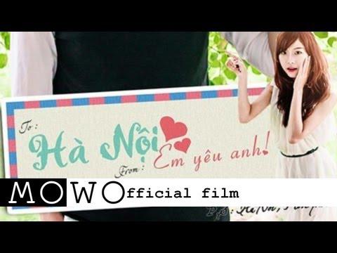 Phim ngắn: Hà Nội, Em Yêu Anh (Hanoi, I Love You)