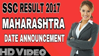 SSC RESULT 2017 DATE | announcement | maharashtra state board of education pune