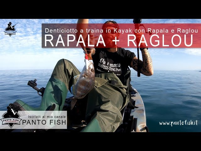Denticiotto a traina in Kayak con Rapala + Raglou