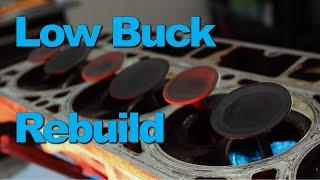 How To: Low Buck Cylinder Head Rebuild