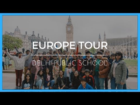 Delhi Public School Bangalore visits Europe