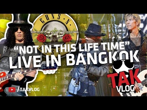 Guns N Roses – LIVE in Bangkok – Not in this Life Time 2017 Tour
