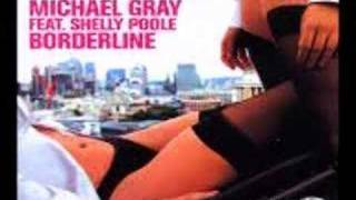 Michael Gray - Borderline (Ian Carey Mix)