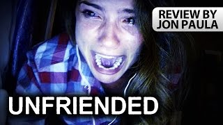 UNFRIENDED -- Movie Review #JPMN