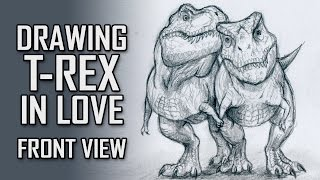 How To Draw Tyrannosaurus In Love - Front View.