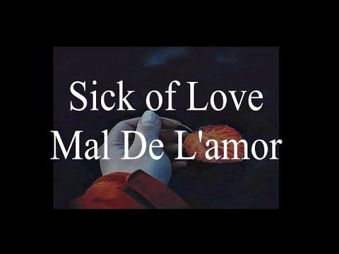 Mal De L`Amor ( Sick of Love )   Sevda ( Love ) yasmin Levy (יסמין לוי)