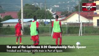 T&T Under 20s Train on Eve of CFU opener vs Suriname