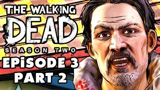 The Walking Dead: Season 2 - Episode 3: In Harm's Way - Gameplay Walkthrough Part 2