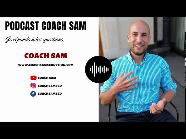 PODCAST COACH SAM - Réponse à la question